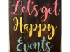 Let's Get Happy Events